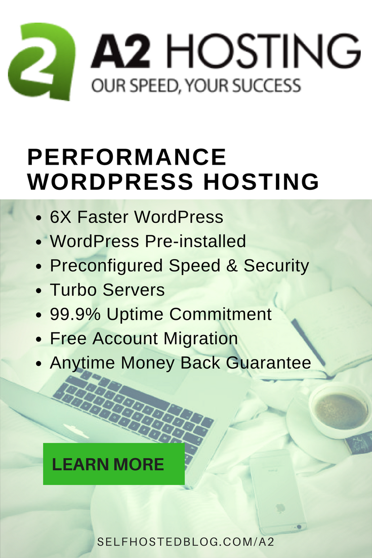 Looking for a WordPress web host? Check out A2 Hostingfor 6 times faster WordPress, free blog migration, 99.9% uptime and discount. Learn more.