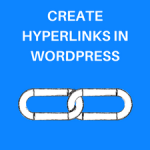 How to Add a Hyperlink in WordPress